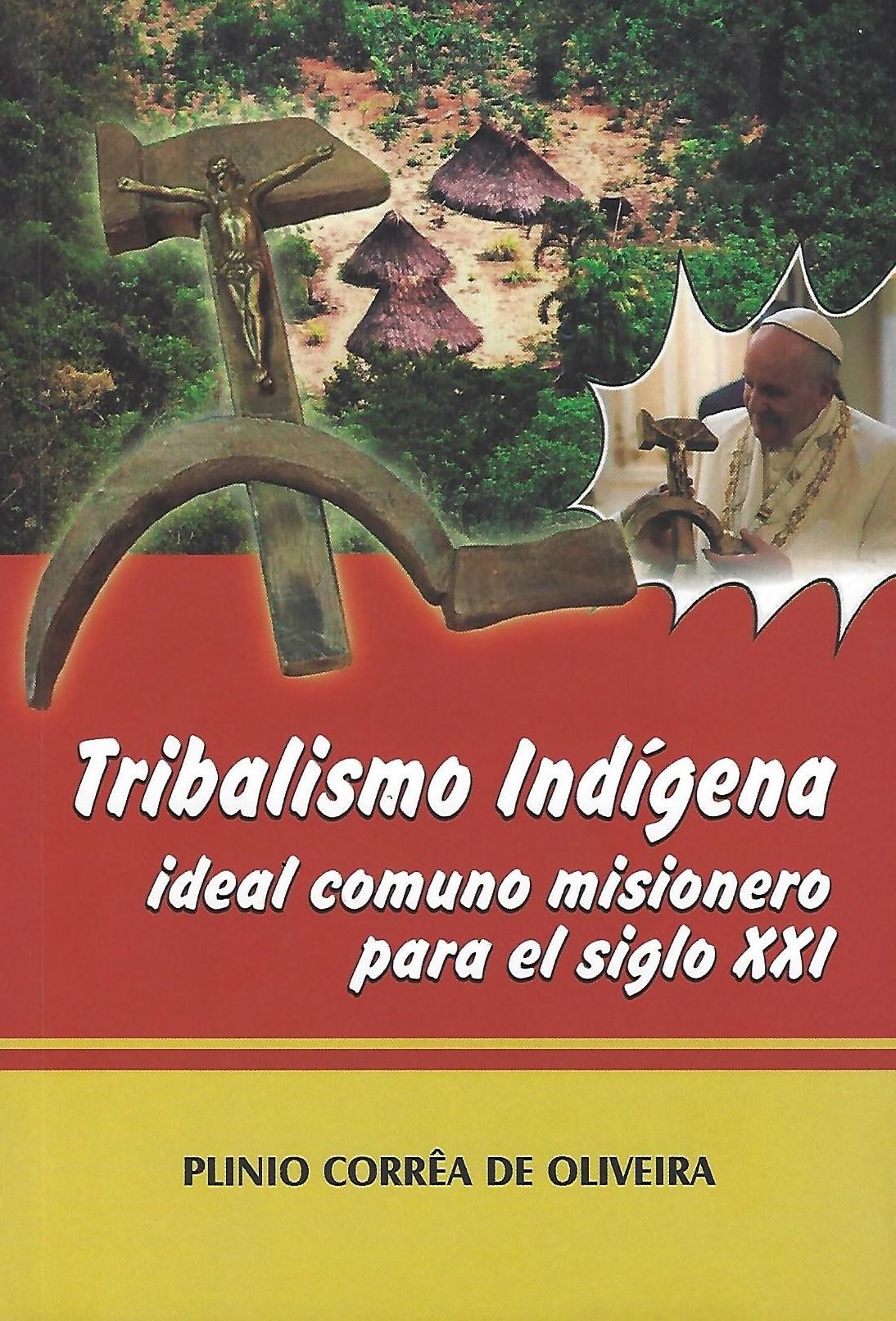 Libro Tribalismo Indígena